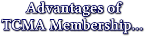 Advantages of     TCMA Membership...